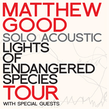 Matthew Good with Special Guest Emily Greene