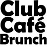 CLOSED FOR THE HOLIDAY - CLUB CAFE SUNDAY BRUNCH WILL RETURN NEXT SUNDAY, SEPTEMBER 9
