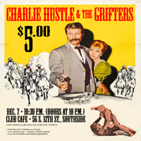(Late Show) Charlie Hustle &amp; The Grifters